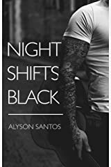 Night Shifts Black (NSB Book 1) Kindle Edition