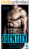 True Identity (The Lost and Found series Book 1)