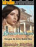 Restorations (Oregon In Love Book 1)