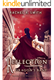 Reflection: Dragon's Bane (Records of the Ohanzee Book 4)
