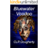 Bluewater Voodoo: Mystery and Adventure in the Caribbean (Bluewater Thrillers Book 3)