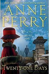 Twenty-one Days: A Daniel Pitt Novel Kindle Edition