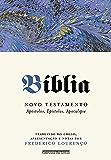 Bíblia - Novo testamento, vol. II: Apóstolos, Epístolas, Apocalipse