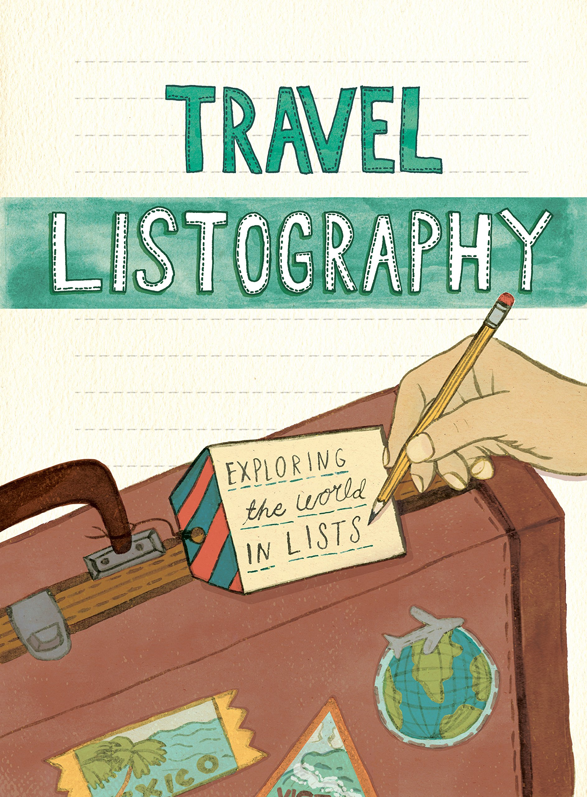 Travel Listography: Exploring the World in Lists (Notepads)