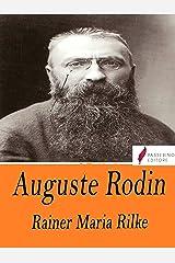 Auguste Rodin Kindle Edition