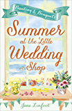 Summer at the Little Wedding Shop by the Sea