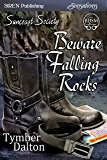Beware Falling Rocks [Suncoast Society] (Siren Publishing Sensations)