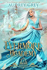 Evermore Academy: Summer Kindle Edition