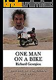 One Man on a Bike: England to the Sahara and back.