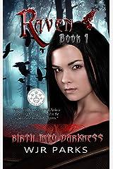 Birth Into Darkness: Hidden World Series Kindle Edition
