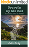 Secrets By The Sea (Haunting By The Sea Book 2)