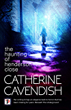 The Haunting of Henderson Close (Fiction Without Frontiers)