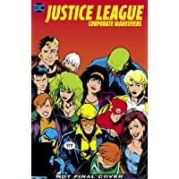 Justice League: Corporate Maneuvers (Justice League - Corporate Maneuvers)