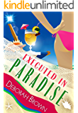 Executed in Paradise (Florida Keys Mystery Series Book 9)