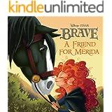 Brave:  A Friend for Merida (Disney Storybook (eBook))