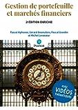 Gestion de portefeuille et marchés financiers 2e édition enrichie | Avec vidéos thématiques