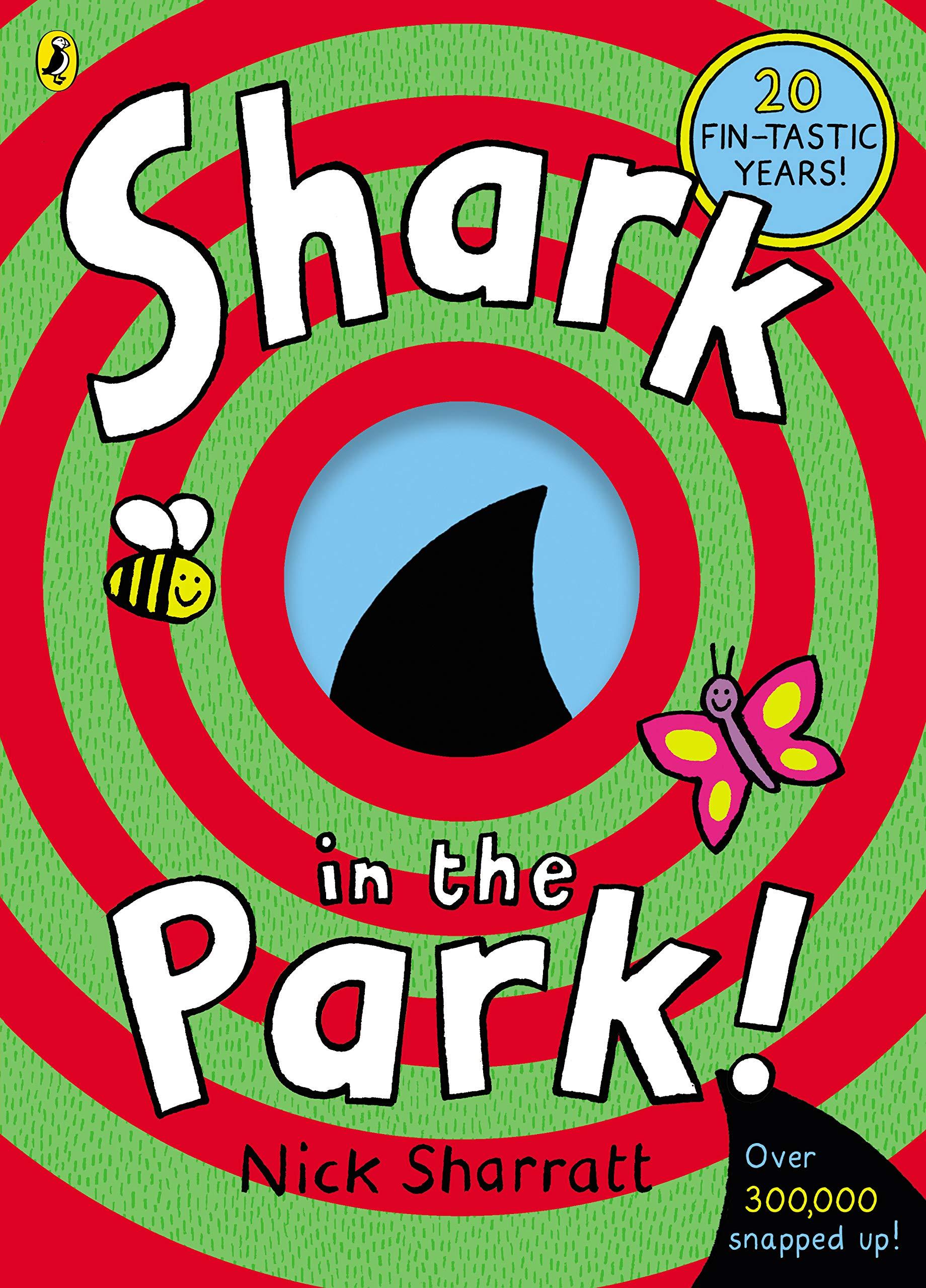 Shark In The Park : Sharratt, Nick, Sharratt, Nick: Amazon.co.uk: Books