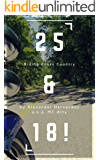 25 & 18!: Riding Cross-Country