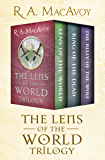 The Lens of the World Trilogy: Lens of the World, King of the Dead, and The Belly of the Wolf