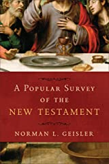 A Popular Survey of the New Testament Kindle Edition