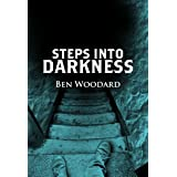 Steps Into Darkness (A Shakertown Adventure Book 2)