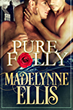 Pure Folly (Forbidden Loves Book 2)