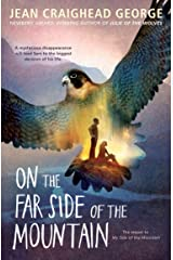 On the Far Side of the Mountain Paperback