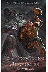 The Greystone Chronicles Book Three:  Darkness Fallen Kindle Edition