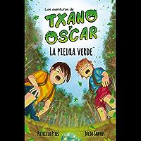 La piedra verde: Libro infantil ilustrado (7-12 años) (Las aventuras de Txano y Óscar nº 1)