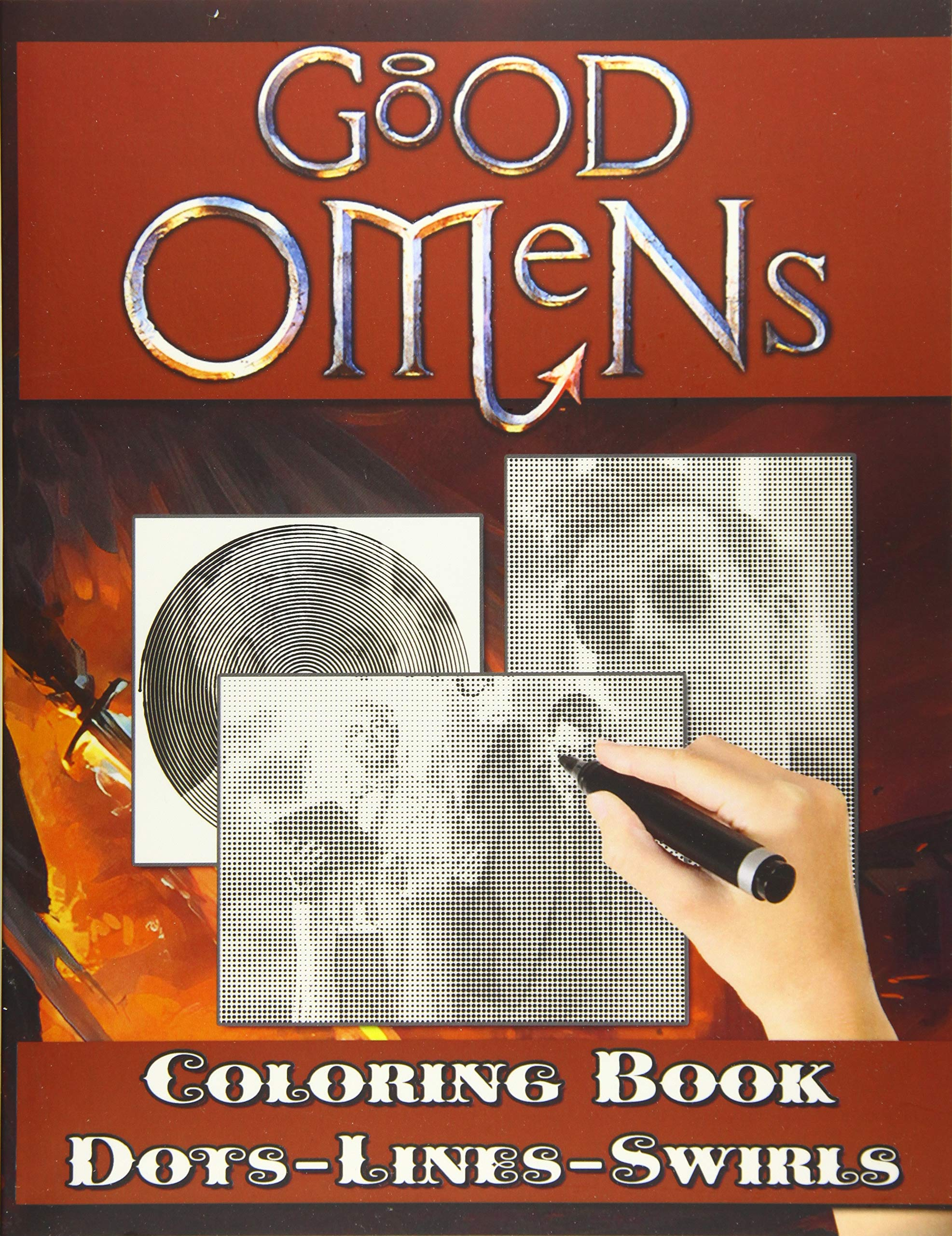 Good Omens Dots Lines Swirls Coloring Book: Relaxation Adult Dots-Lines-Swirls Activity Books For Men And Women