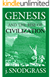 Genesis and the Rise of Civilization