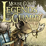 img - for Mouse Guard: Legends of the Guard Vol. 1 (Issues) (4 Book Series) book / textbook / text book