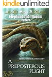 A Preposterous Plight (The Elephant and Macaw Banner - Novelette Series Book 5) (English Edition)