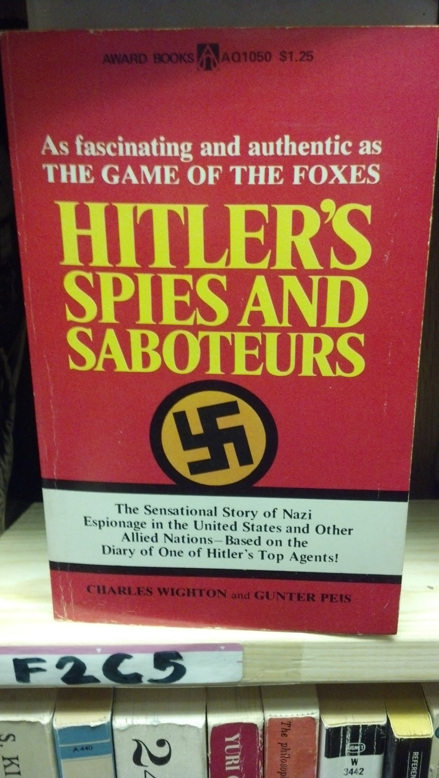 Hitler's spies and saboteurs; based on the German secret service war diary of General Lahousen, Wighton, Charles; Peis, Günter