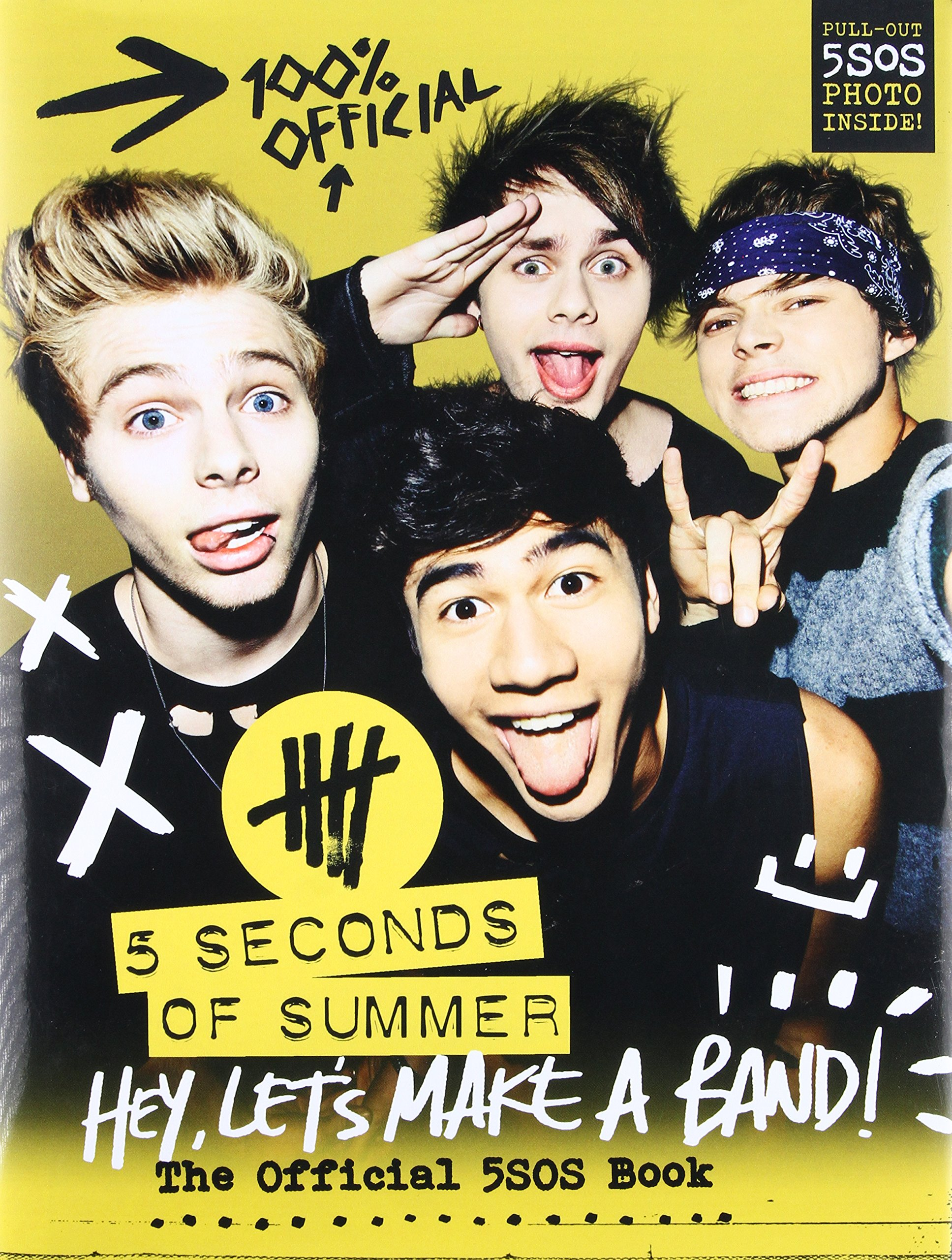 Download Hey, Let's Make a Band!: The Official 5SOS Book ebook