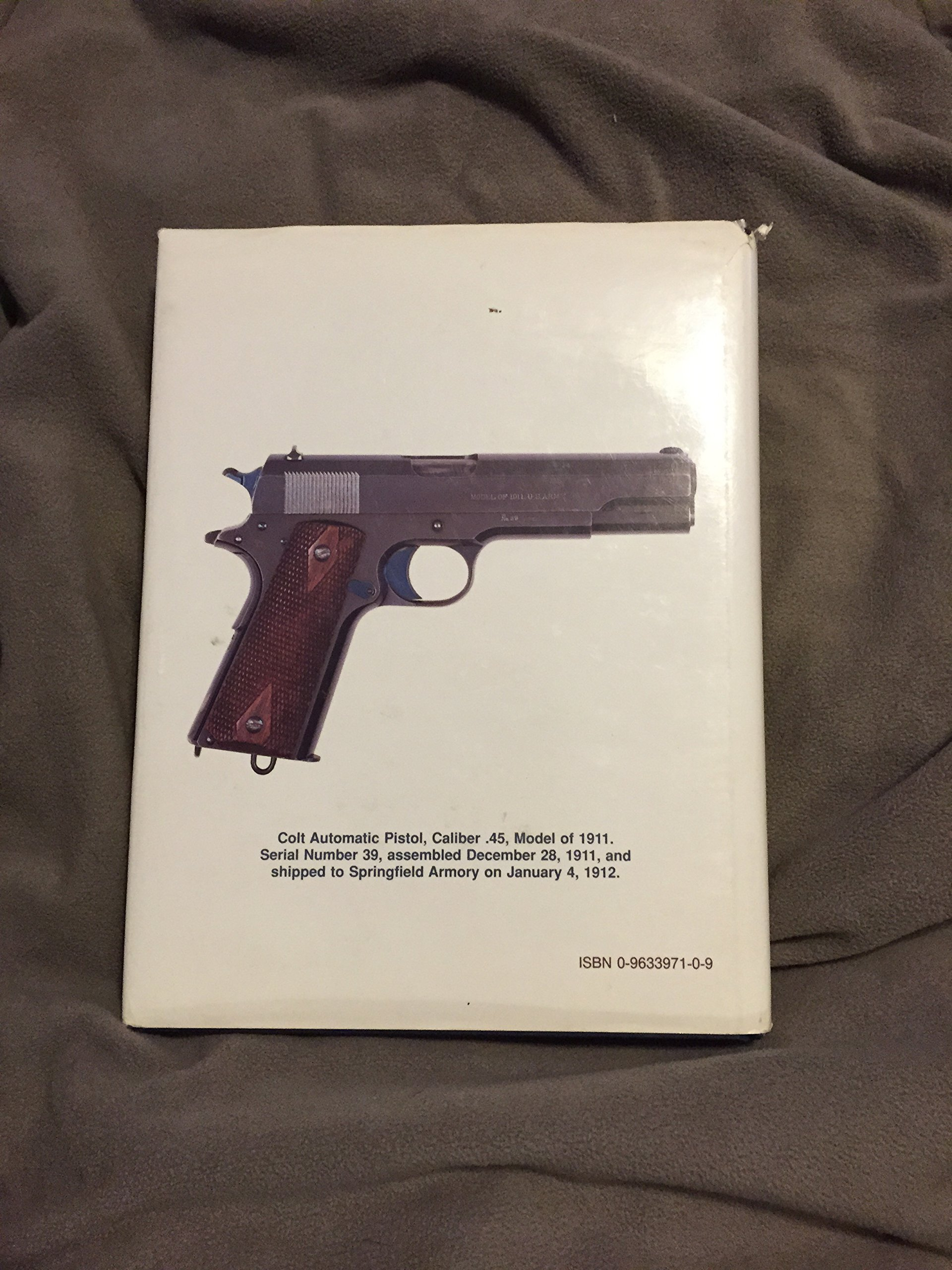 Colt .45 service pistols: Models of 1911 and 1911A1.: Charles W Clawson:  9780963397102: Amazon.com: Books