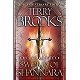 The Annotated Sword of Shannara: 35th Anniversary Edition (The Sword of Shannara)