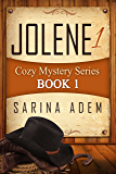 Jolene 1:Cozy Mystery Series Book 1