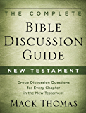 The Complete Bible Discussion Guide: New Testament: 002
