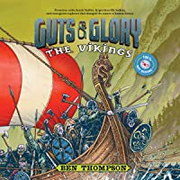 Guts & Glory: The Vikings: Guts & Glory, Book 2