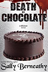 Death by Chocolate Kindle Edition