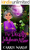 The Deadly Jellybean Affair (Morhollow Sweet Tooth Murder Mysteries Series) (English Edition)