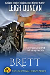 Brett: A Heartwarming Romance (The Hometown Heroes Series Book 2) Kindle Edition
