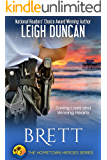Brett: A Heartwarming Romance (The Hometown Heroes Series Book 2)