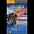 Brett: A Heartwarming Romance (The Hometown Heroes Series Book 2)