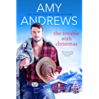 The Trouble with Christmas (Credence, Colorado Book 2) book cover