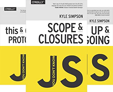 You Don't Know Js (6 book series) Kindle Edition