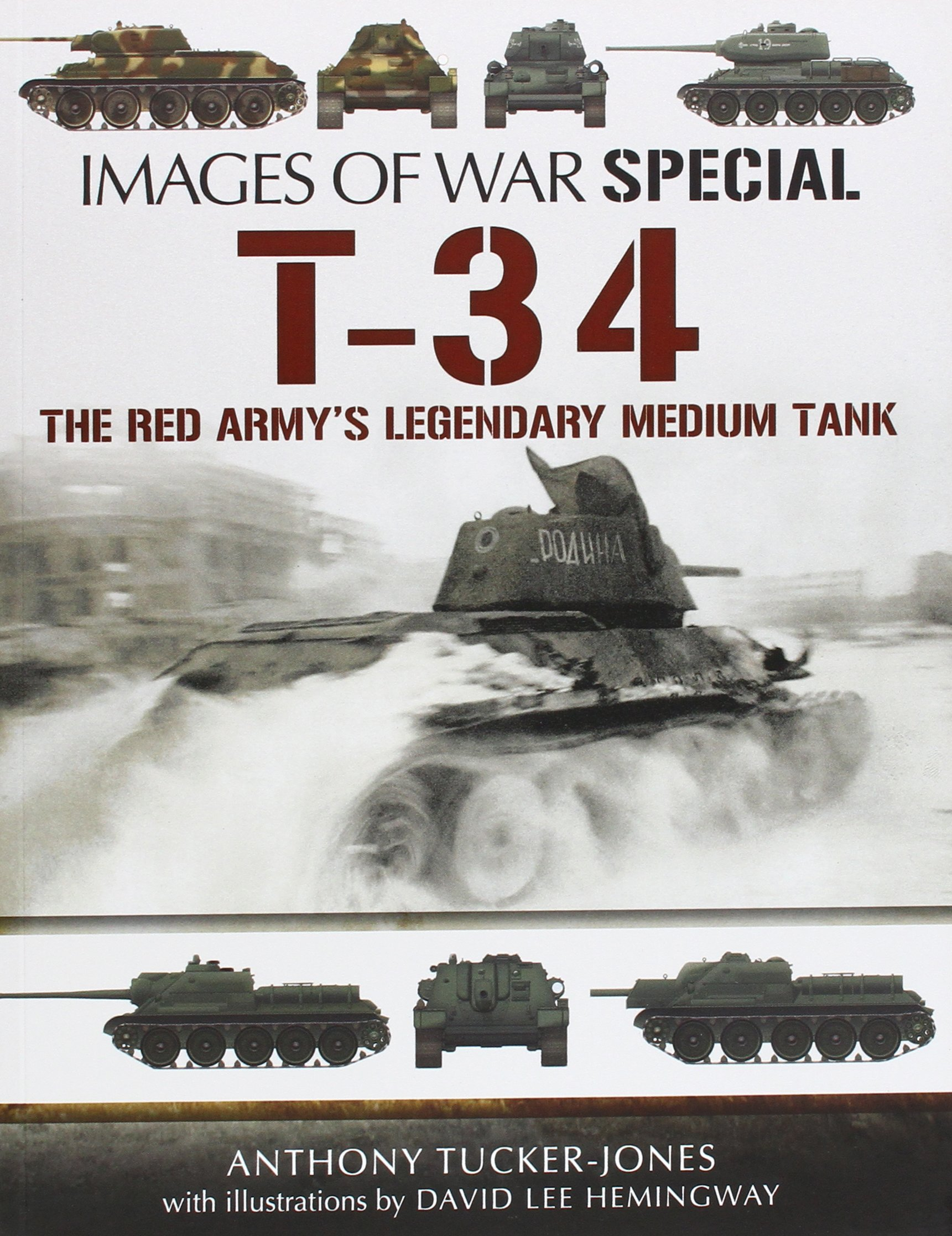 T-34: The Red Army's Legendary Medium Tank (Images of War) ebook