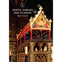 Saints, Shrines and Pilgrims (Shire Library) [Idioma Inglés]