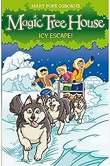 Magic Tree House 12: Icy Escape! Kindle Edition
